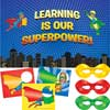 Learning Is Our Superpower Display