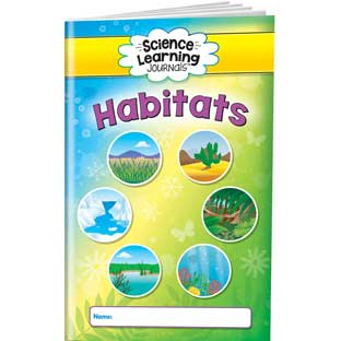 Science Learning Journals™ - Habitats