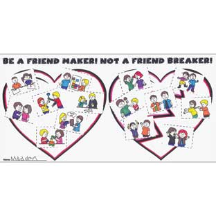 Ready-To-Decorate® Be A Friend Maker! Not A Friend Breaker! Posters - 24 posters