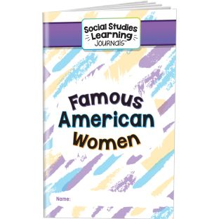 Social Studies Learning Journals  Famous American Women - 24 journals