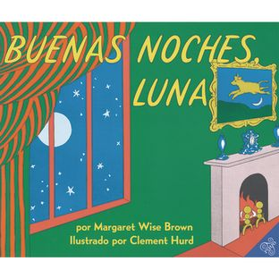 Goodnight Moon Paperback, Spanish. Ages 12-36 months.