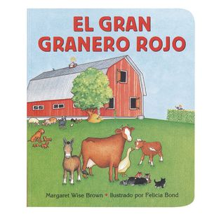 Big Red Barn Board Book, Spanish. Ages 12-36 months.