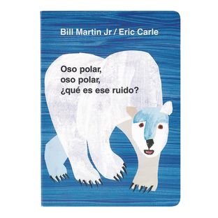Oso Polar, Oso Polar. Spanish. Ages 2 years and up.