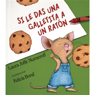 If You Give a Mouse a Cookie (Spanish) Hardcover