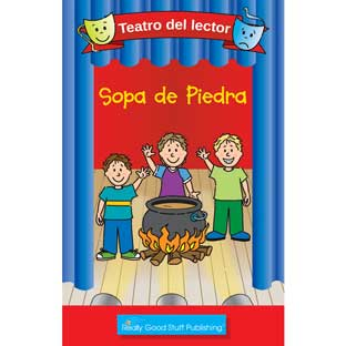 Really Good Readers' Theater: Stone Soup (Teatro Del Lector: Sopa De Piedra ( - 6 books