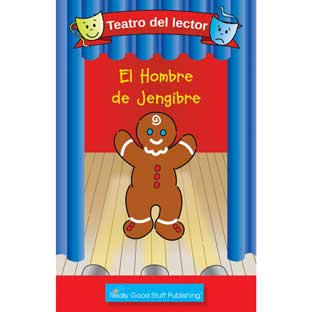 Really Good Spanish Readers' Theater: The Gingerbread Man (Teatro Del Lector: El Hombre De Jengibre)