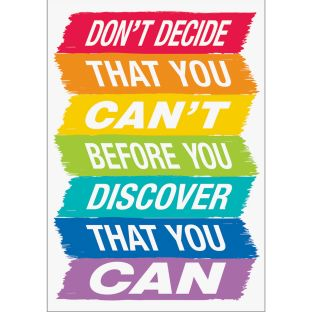 Inspire U Posters - Don't Decide That You Can't... - 1 poster