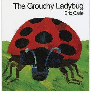 The Grouchy Ladybug Book - 1 hardcover book
