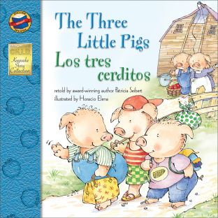 Three Little Pigs/Los tres cerditos - Bilingual English-Spanish Storybook - Paperback - Grades Pre-K-3 - bilingual paperback storybook