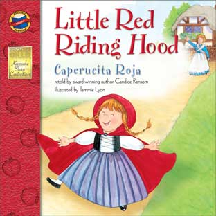 Little Red Riding Hood/Caperucita Roja - Bilingual English-Spanish Storybook - Paperback - Grades Pre-K-3 - bilingual paperback storybook