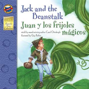 Jack And The Beanstalk/Juan y los frijoles mA¡gicos - Bilingual English-Spanish Storybook - Paperback - Grades Pre-K-3