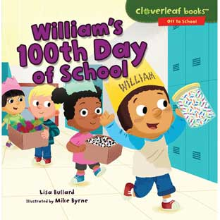 William's 100th Day Of School - 1 softcover book