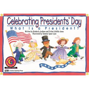 Celebrating Presidents' Day: What Is A President? Book - 1 book
