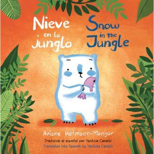 Snow in the Jungle/ Nieve en la Jungla - 1 book