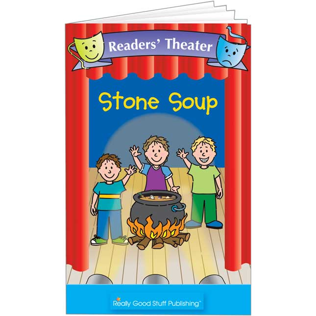 Really Good Readers' Theater - Stone Soup Book
