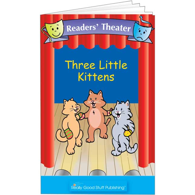Really Good Readers' Theater - The Three Little Kittens Book
