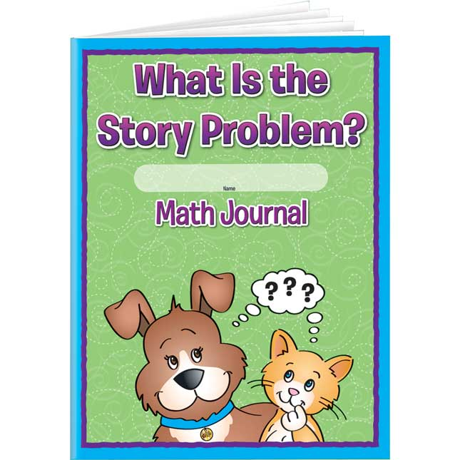 What Is The Story Problem? Math Journals