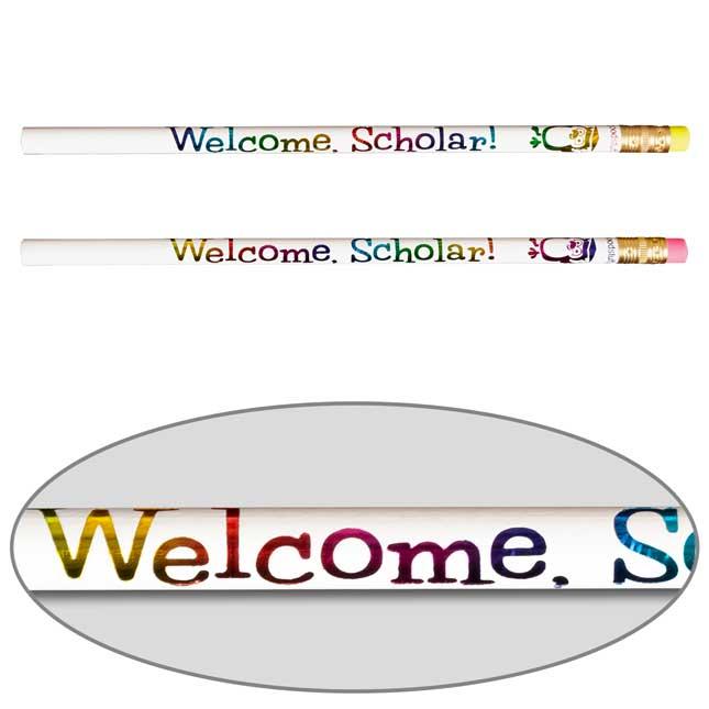 Welcome, Scholar! Pencils