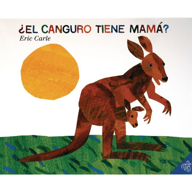 Does a Kangaroo Have a Mother Too? (Spanish)