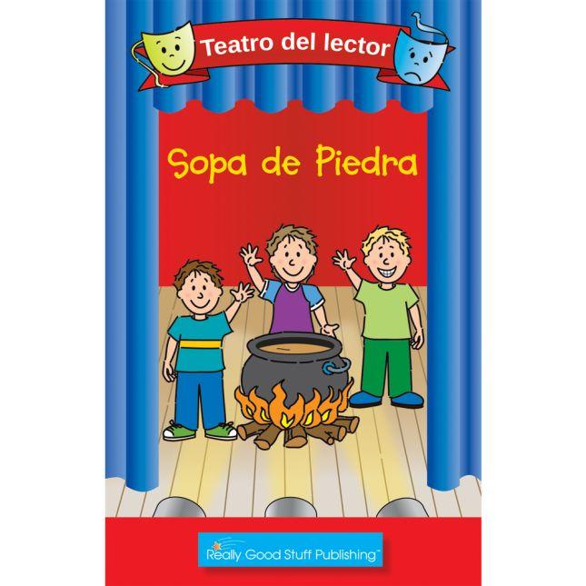 Really Good Readers' Theater: Stone Soup (Teatro Del Lector: Sopa De Piedra ( - 6 books