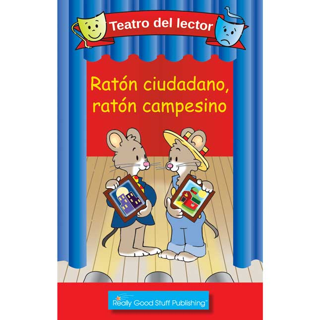 Really Good Readers' Theater: City Mouse, Country Mouse (Teatro Del Lector: Raton Ciudadano, Raton Campesino)