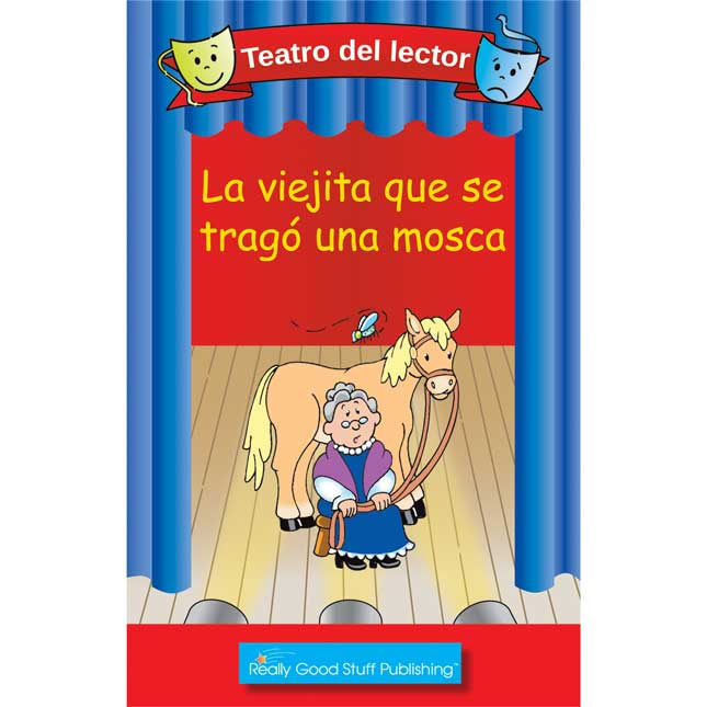 Really Good Readers' Theater: The Old Lady Who Swallowed A Fly (Teatro Del Lector: La Viejita Que Se Trago Una Mosca)