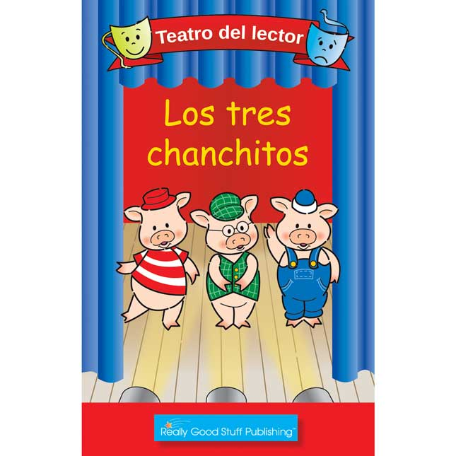 Really Good Spanish Readers' Theater: The Three Little Pigs (Teatro Del Lector: Los Tres Chanchitos)