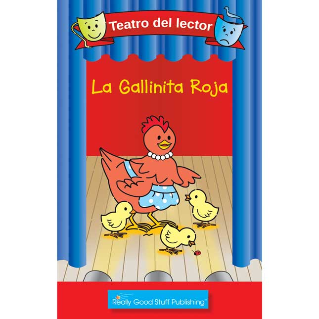 Really Good Spanish Readers' Theater: The Little Red Hen (Teatro Del Lector: La Gallinita Roja) - 6 books
