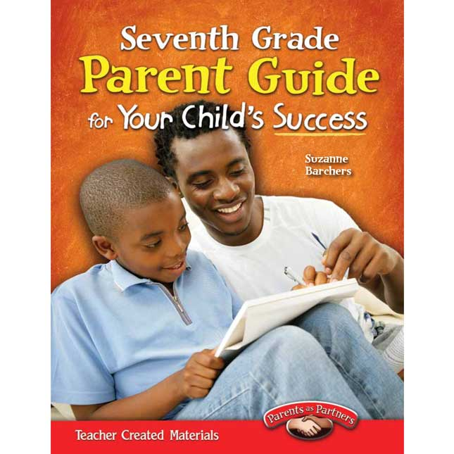 Seventh Grade Parent Guide For Your Child's Success Book