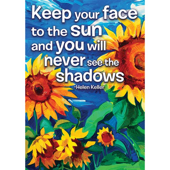 "Keep Your Face To The Sun 13"" X 19"" Poster"