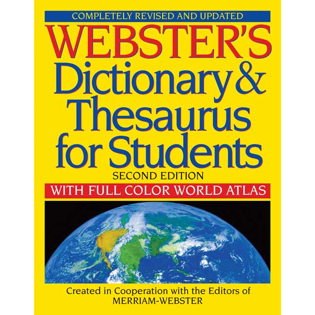 Webster's Dictionary And Thesaurus For Students With Full-Color World Atlas, Second Edition - 1 reference book