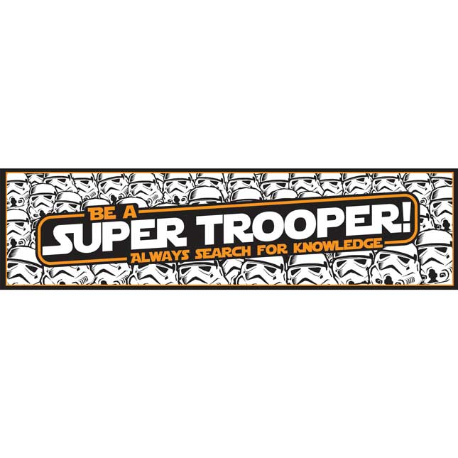 Star Wars Be A Super Trooper Horizontal Banner