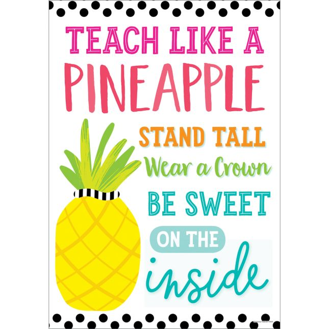 Simply Stylish Tropical Teach Like A Pineapple Poster - 1 poster