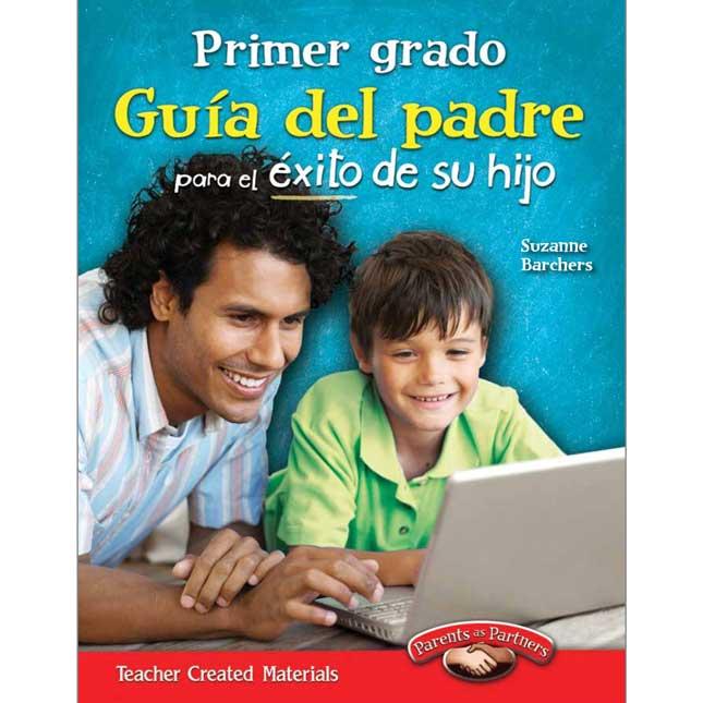 Primer Grado Guia Del Padre Para El Exito De Su Hijo Book