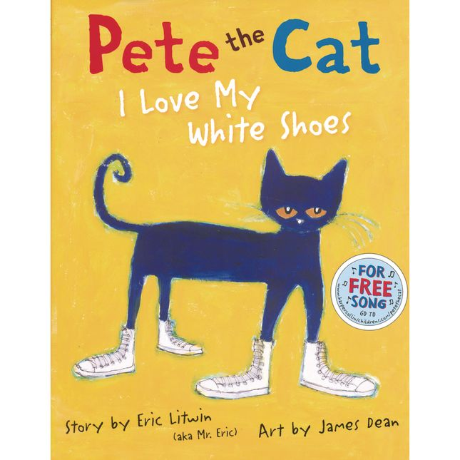Pete The Cat®: I Love My White Shoes Book