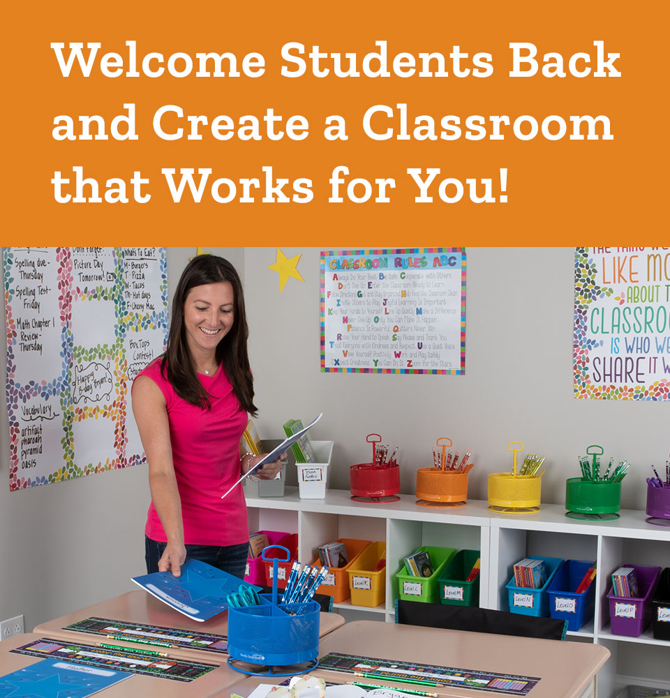 Welcome Students Back and Create a Classroom that Works for You!