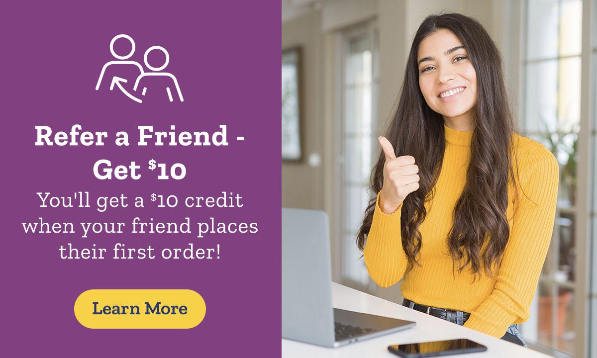 Refer a Friend - Get $10