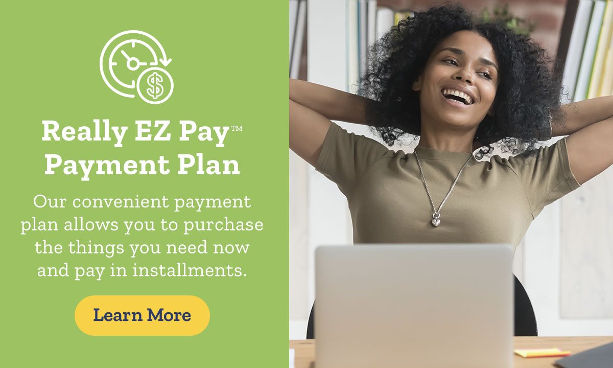 Really EZ Pay™ Payment Plan