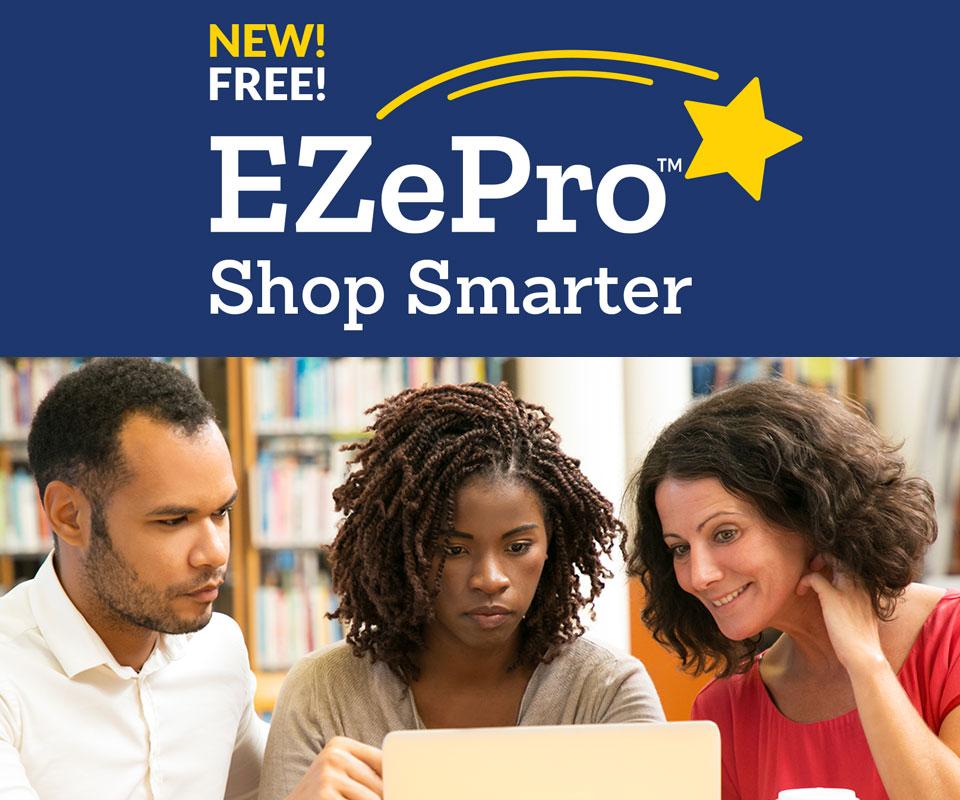 New! Free! EZePro | Shop Smarter