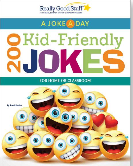 A Joke-A-Day 200 Kid-Friendly Jokes For The Classroom